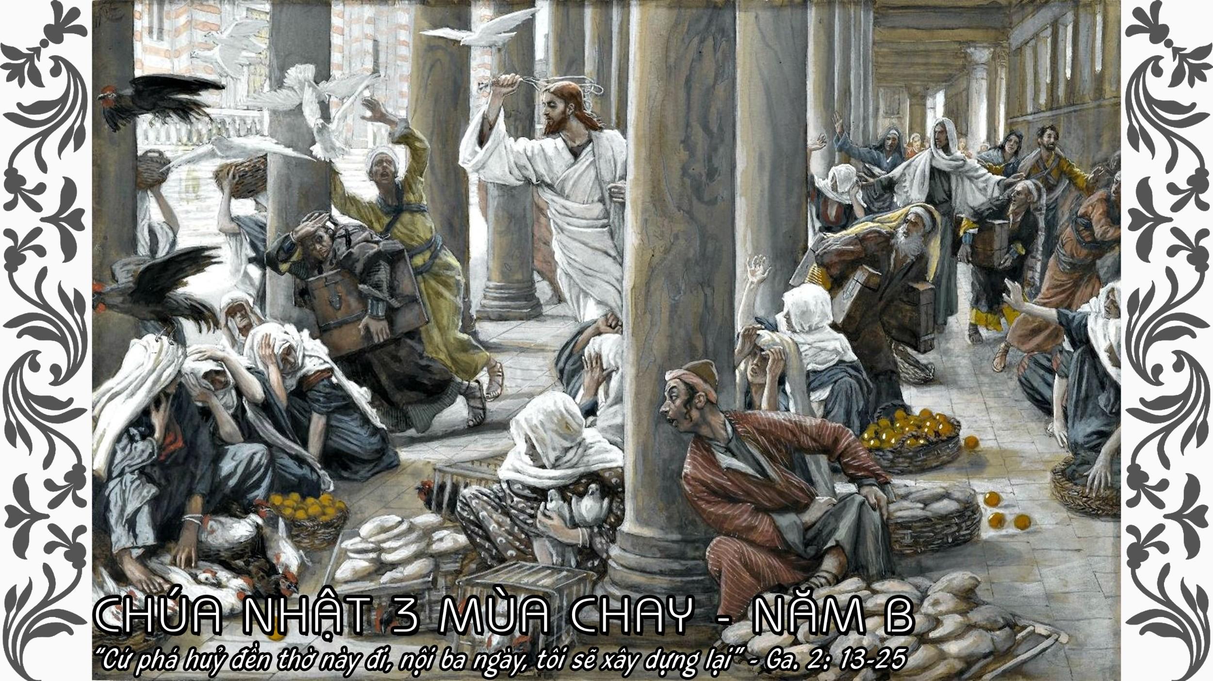 Các bài đọc trong tuần Chúa nhật 3 mùa Chay - năm B