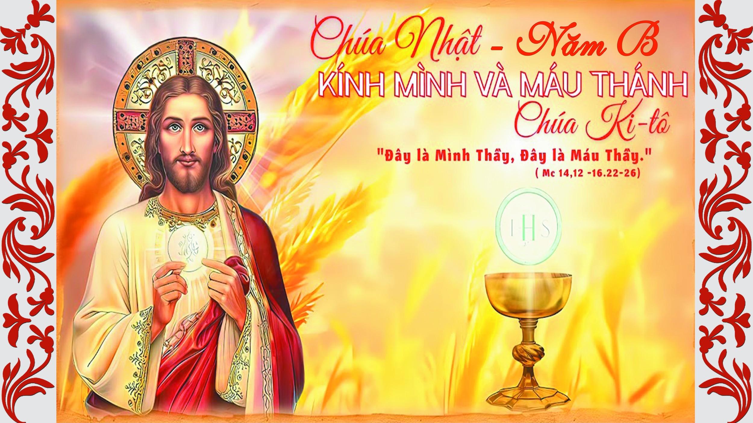 Các bài đọc lễ Mình Máu Thánh Chúa Kitô và trong Tuần 10 Thường niên - năm B